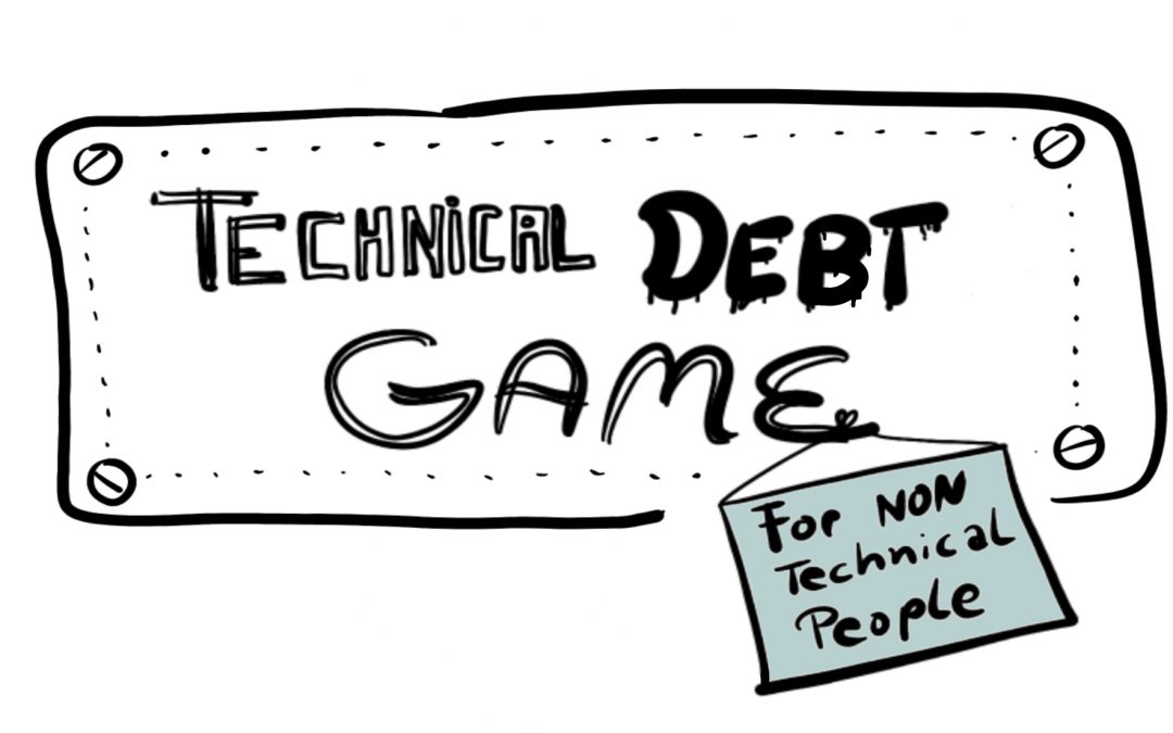 Technical Debt Game